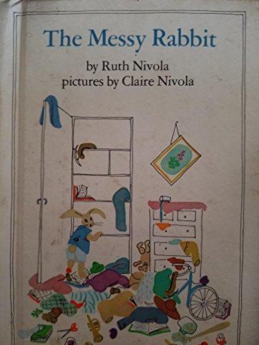 The Messy Rabbit: Ruth Nivola