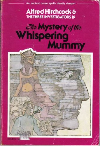 9780394837680: The Mystery of the Whispering Mummy (Alfred Hitchcock and The Three Investigators, Book 3)