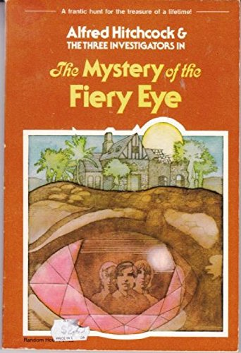 9780394837703: The Mystery of the Fiery Eye (The Three Investigators)