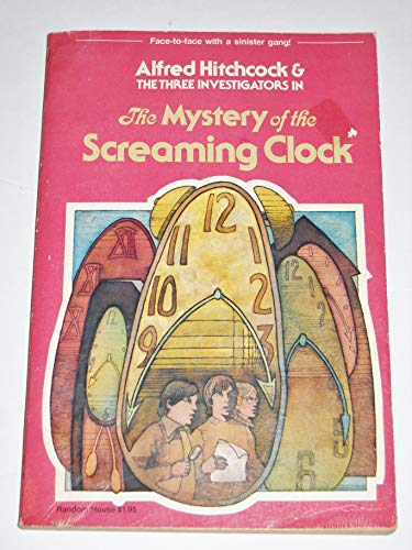 9780394837727: Mystery of the Screaming Clock (Alfred Hitchcock & the Three Investigators)