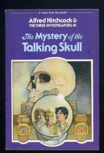 The Mystery of the Talking Skull: Robert Arthur