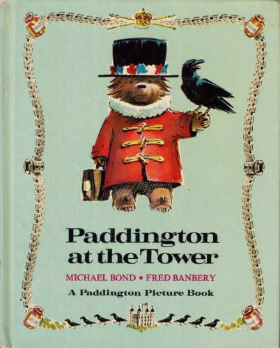 9780394838021: Paddington at The Tower ( Paddington Bear)