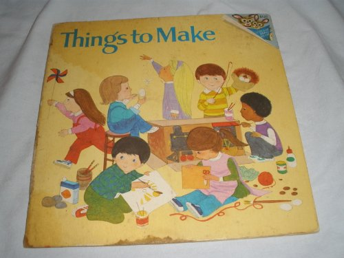 Things to Make (Random House Pictureback) (0394838343) by Peggy R. Greene; William Dugan