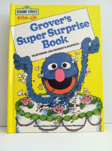 9780394838410: Grover's Super Surprise Book: Featuring Jim Henson's Muppets (CTW Sesame Street Pop-Up)