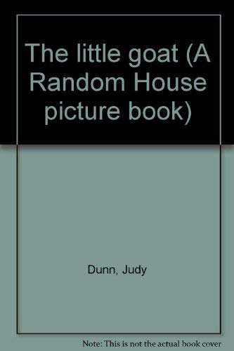 9780394838717: The little goat (A Random House picture book)