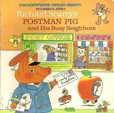 RS POSTMAN PIG&NEIGHBORS: Scarry, Richard