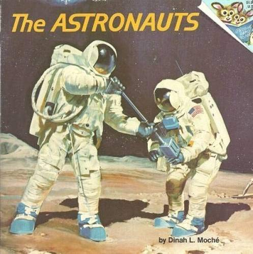 9780394839011: THE ASTRONAUTS (Random House Pictureback)