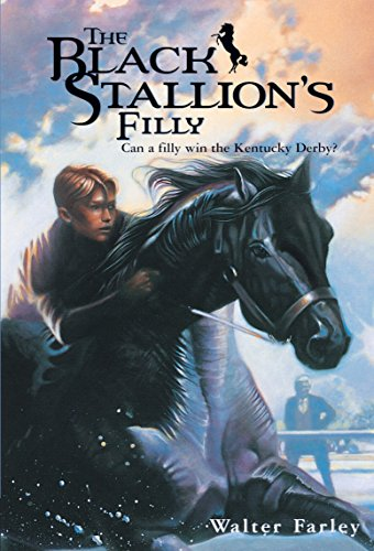 The Black Stallion's Filly: Walter Farley; Illustrator-John