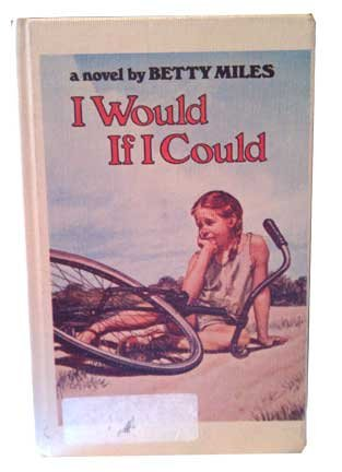 I Would If I Could: Miles, Betty