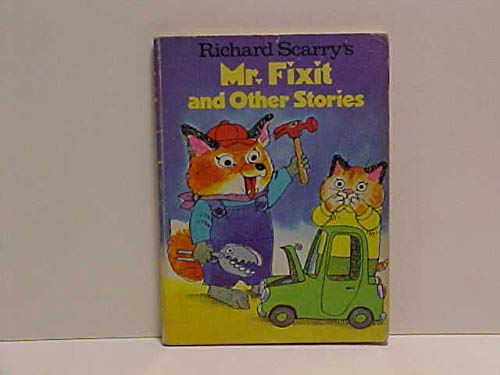 9780394839653: Richard Scarry's Mr. Fix It and Other Stories (Richard Scarry's Best Little Books Ever)