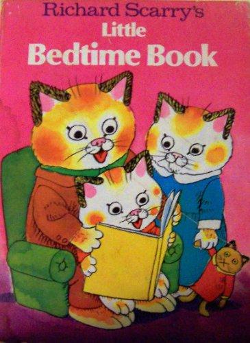 Richard Scarry's Little Bedtime Book: Scarry, Richard