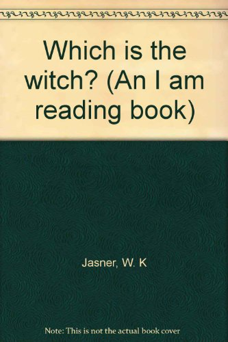 9780394839783: Which is the witch? (An I am reading book)
