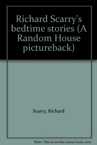 9780394840253: Richard Scarry's bedtime stories (A Random House pictureback)