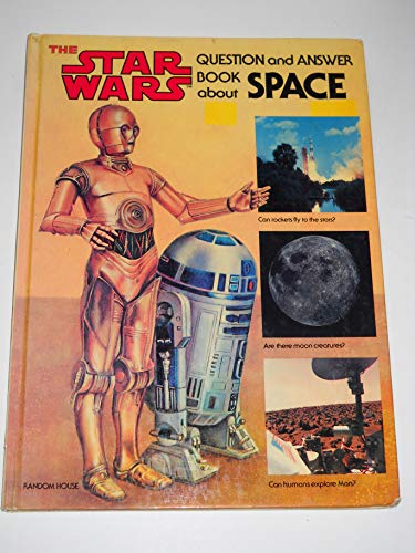 9780394840536: Star Wars Question and Answer Book About Space