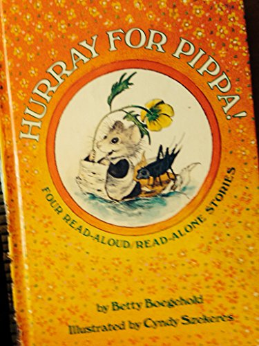 9780394840673: Hurray for Pippa!: Four Read-Aloud/Read-Alone Stories