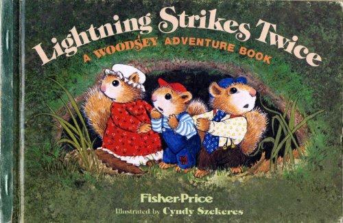 Lightning Strikes Twice (A Woodsey Adventure Book): Marci Ridlon, Cyndy