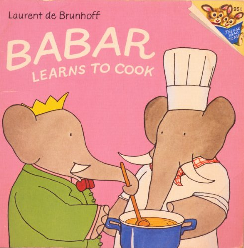 9780394841076: Babar learns to cook (A Random House pictureback)