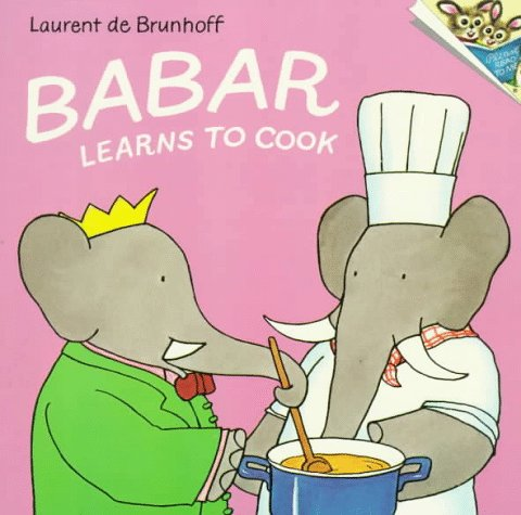 9780394841083: Babar Learns to Cook (Picturebacks)