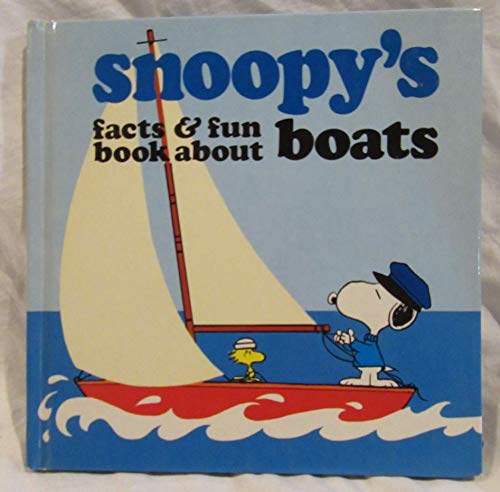 Snoopy's Fun and Fact Books: Boats (9780394841717) by Charles M Schulz