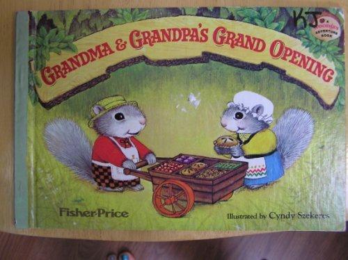 Grandma and Granpa's Grand Opening: Ridlon, Marci