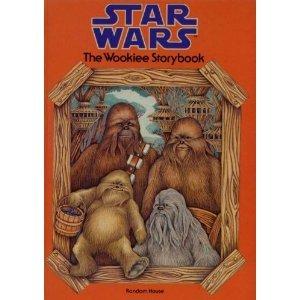9780394842561: THE WOOKIEE STORYBOOK (Star Wars)