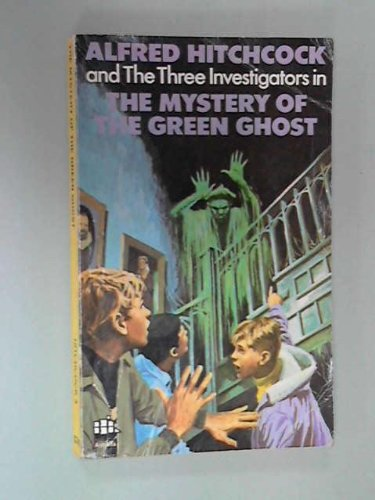 9780394842585: The Mystery of the Green Ghost (Alfred Hitchcock and the Three Investigators, No. 4)