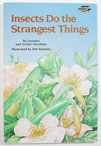 9780394843063: Insects Do the Strangest Things (Step-Up Books)