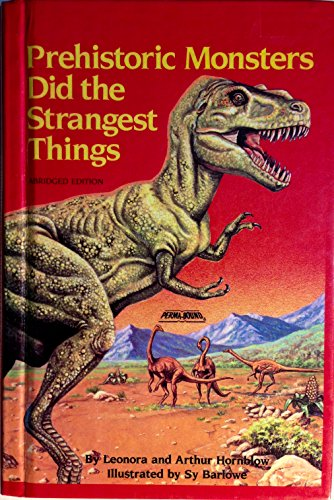 9780394843070: Prehistoric Monsters Did the Strangest Things (Step-Up Paperback Books)