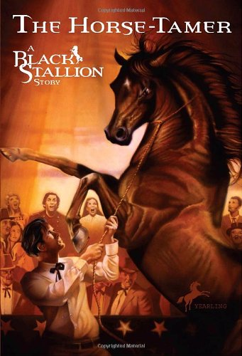 9780394843742: The Horse Tamer (Black Stallion)