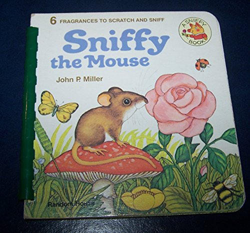 9780394843971: Sniffy the Mouse: Scratch and Sniff Book (A Sniffy book)