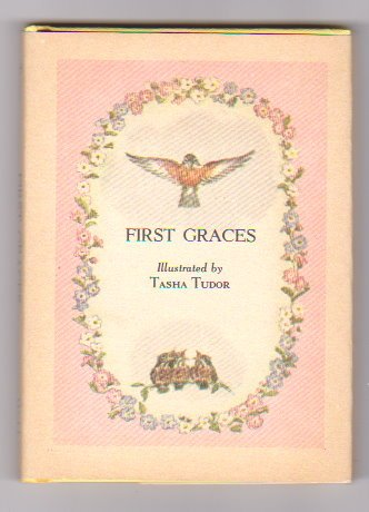 First Graces (9780394844091) by Tasha Tudor