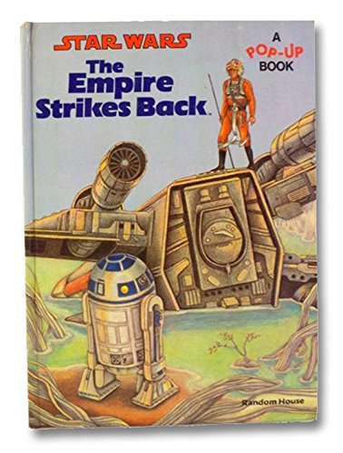 The Empire Strikes Back: A Pop-Up Book: Star Wars