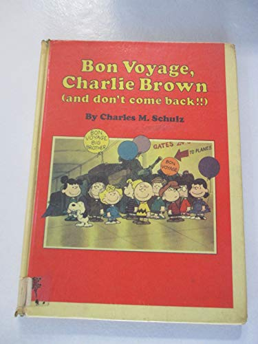 9780394844152: Bon Voyage, Charlie Brown, and Don't Come Back!!
