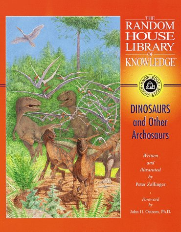 9780394844213: Dinosaurs and Other Archosaurs (Random House Lib Knowledge(TM))