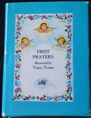 First Prayers (0394844297) by Tasha Tudor