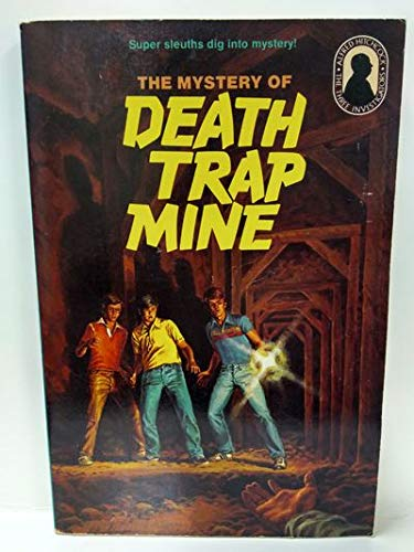 9780394844497: The Mystery of Death Trap Mine (The Three Investigators No. 24)