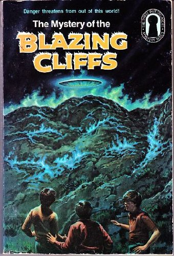 9780394845043: The Mystery of the Blazing Cliffs (The Three Investigators #32)