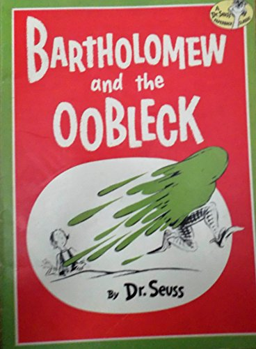 9780394845395: Bartholomew and the Oobleck