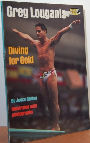 Greg Louganis - Diving for Gold: Milton, Joyce