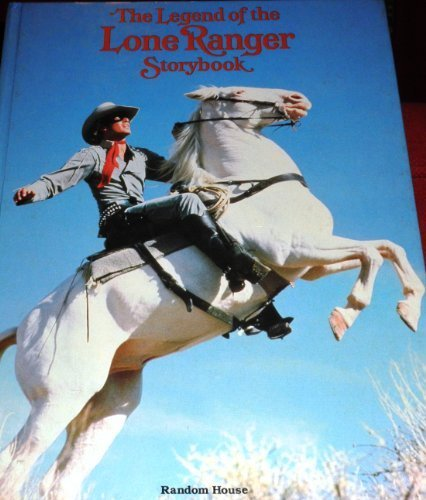 9780394846835: The Legend of the Lone Ranger storybook