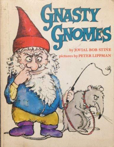 Gnasty Gnomes: R. L. Stine;