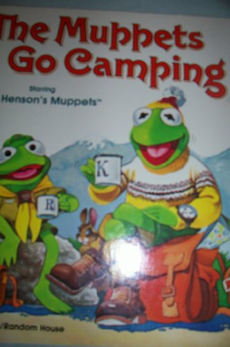 The Muppets Go Camping : Starring Jim Henson's Muppets [Pictorial Children's Reader, ...