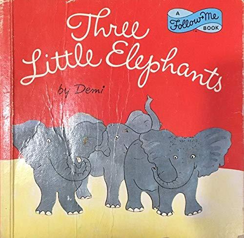 9780394847603: THREE LITTLE ELEPHANTS (Follow Me Book)