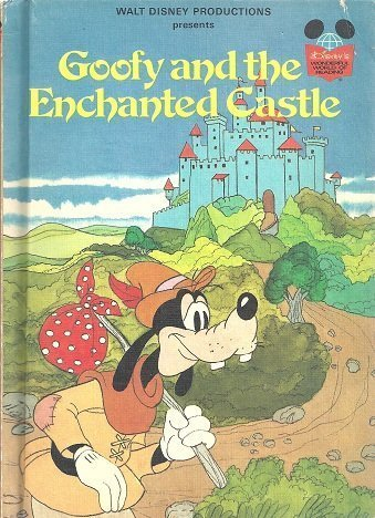 Goofy and the Enchanted Castle (Disney's wonderful world of reading): Walt Disney Productions