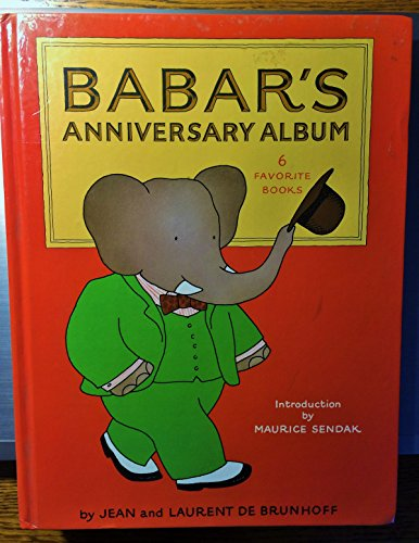 9780394848136: Babar's Anniversary Album: 6 Favorite Stories