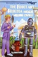 9780394848327: The Mystery of the Missing Owser (Robot and Rebecca)