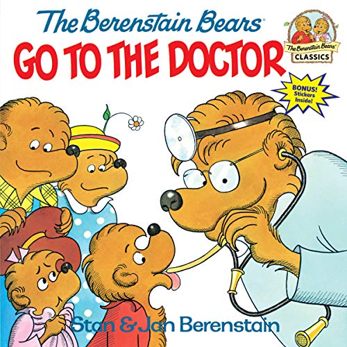 9780394848358: The Berenstain Bears Go to the Doctor (First Time Books)