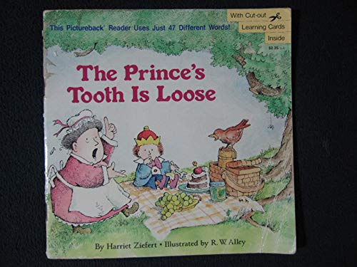 9780394848402: THE PRINCE'S TOOTH IS LOOSE (Pictureback Readers)