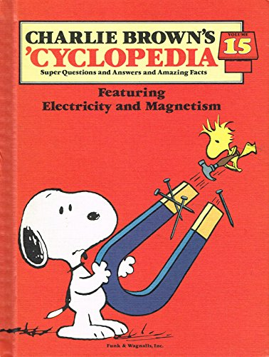 9780394848440: Charlie Brown's 'Cyclopedia, Vol. 15: Featuring Electricity and Magnetism