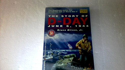 THE STORY OF D-DAY (Landmark books): Bliven Jr., Bruce